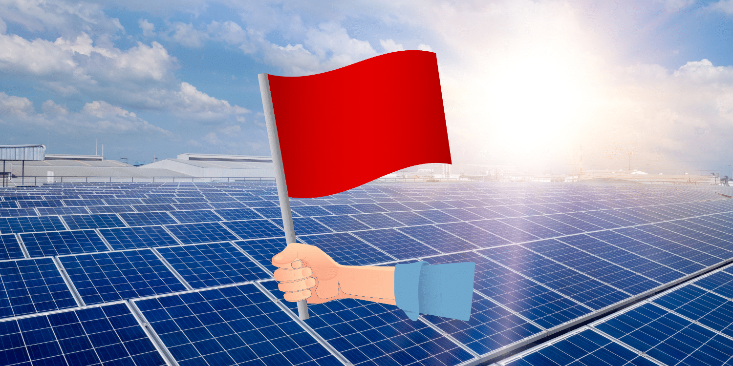 Solar installer red flags. How to spot a dodgy solar system